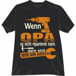 """Funshirt """"Wenn Opa es nicht..."""